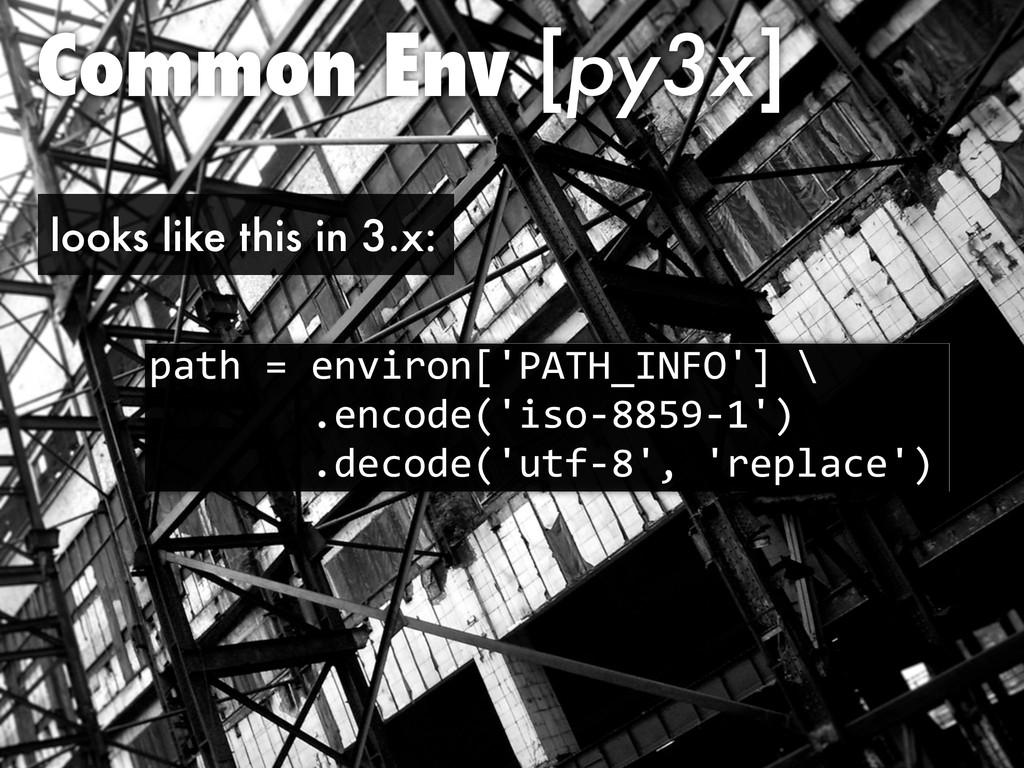 """Common Env [py3x] )*>=#$#,8""""'!38;@ABCD-EFGH@<#I..."""