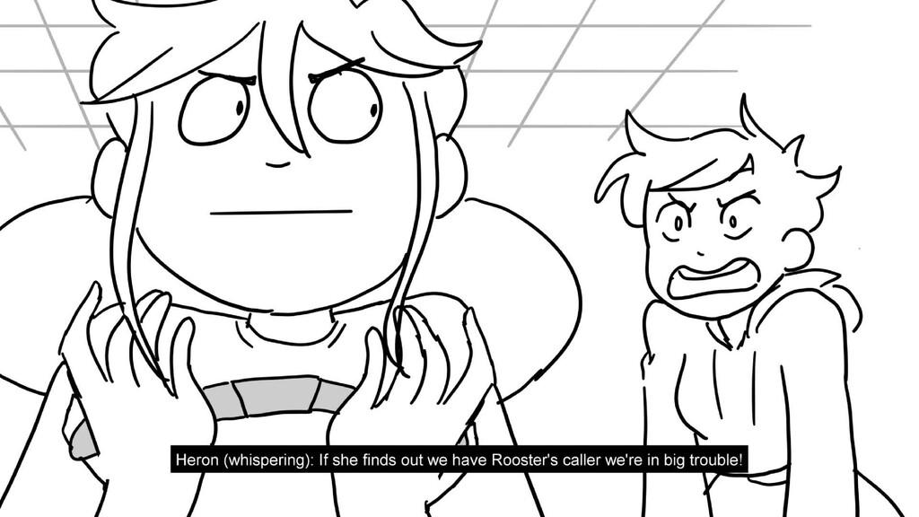 Scene 21 Panel 4 Dialog Heron (whispering): If ...