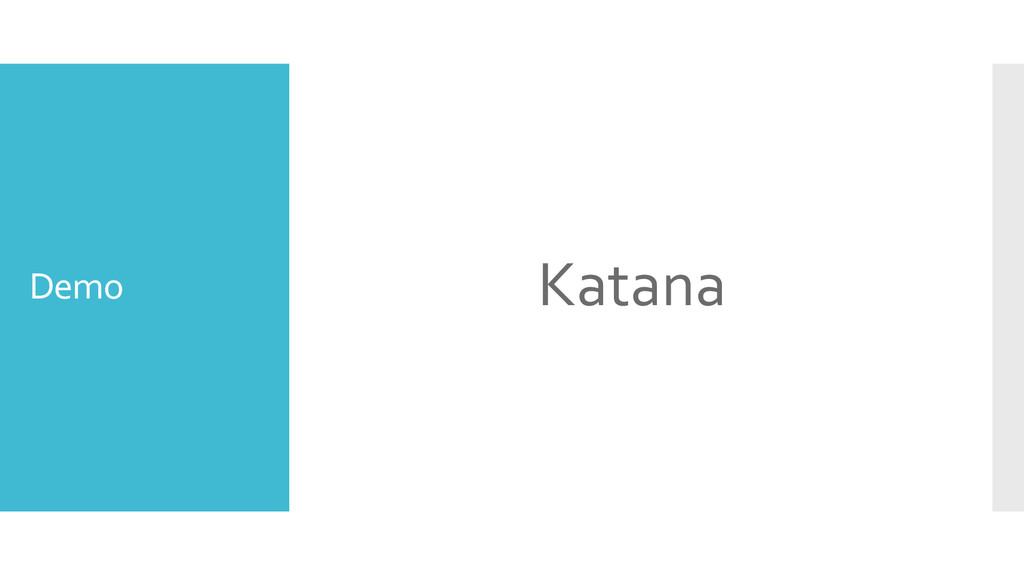 Demo Katana