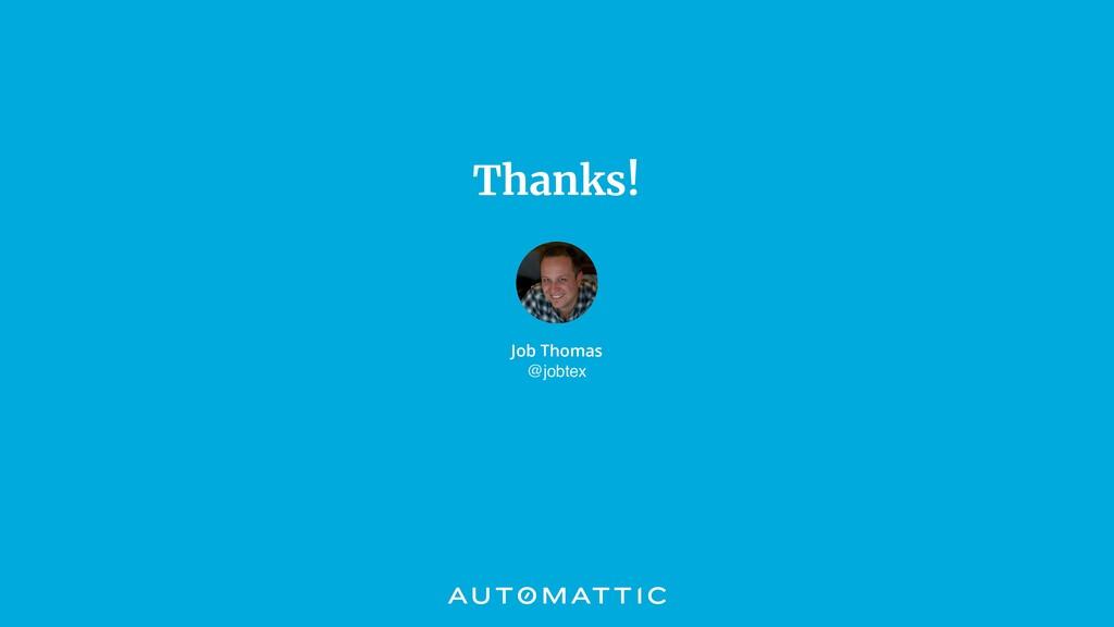 Thanks! Job Thomas @jobtex