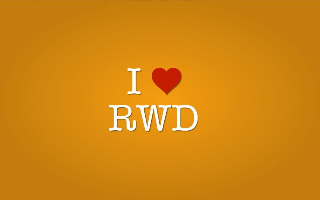 I RWD