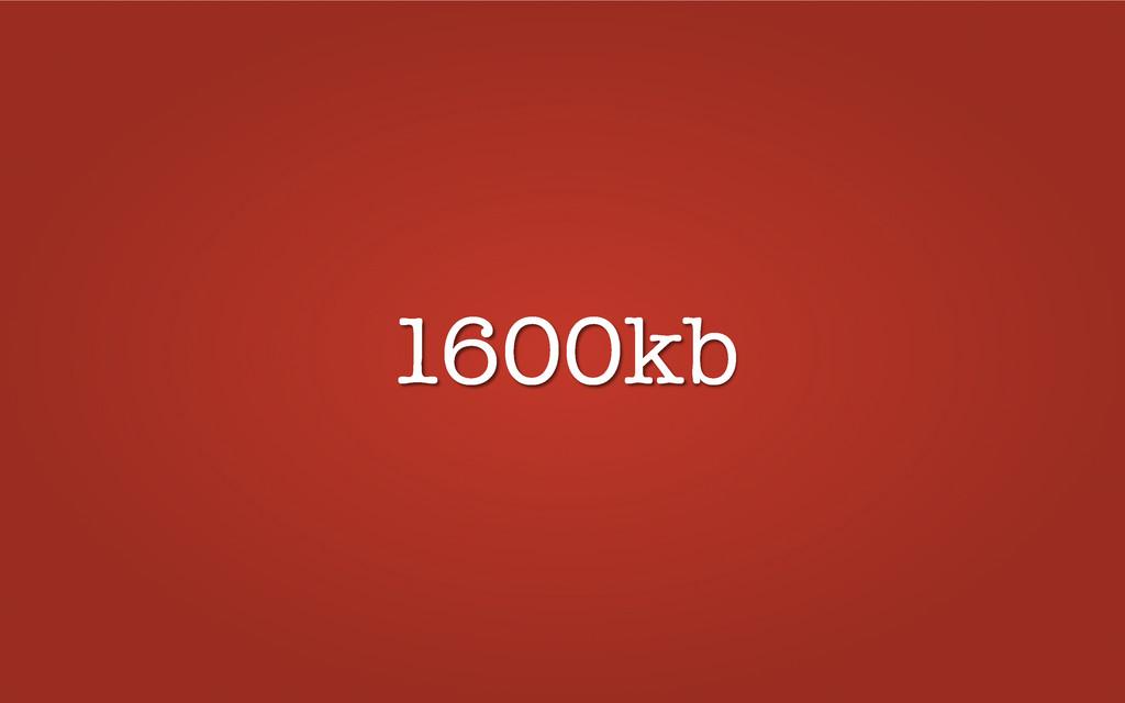 1600kb