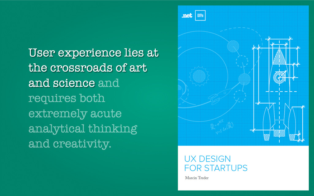 User experience lies at the crossroads of art a...