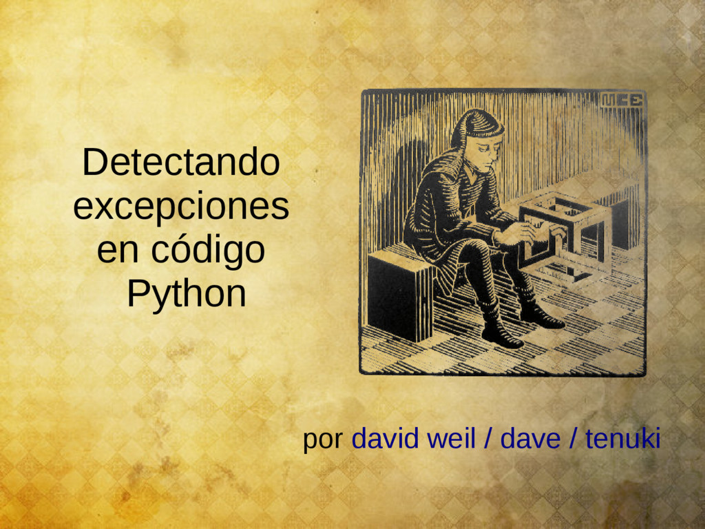 por david weil / dave / tenuki Detectando excep...