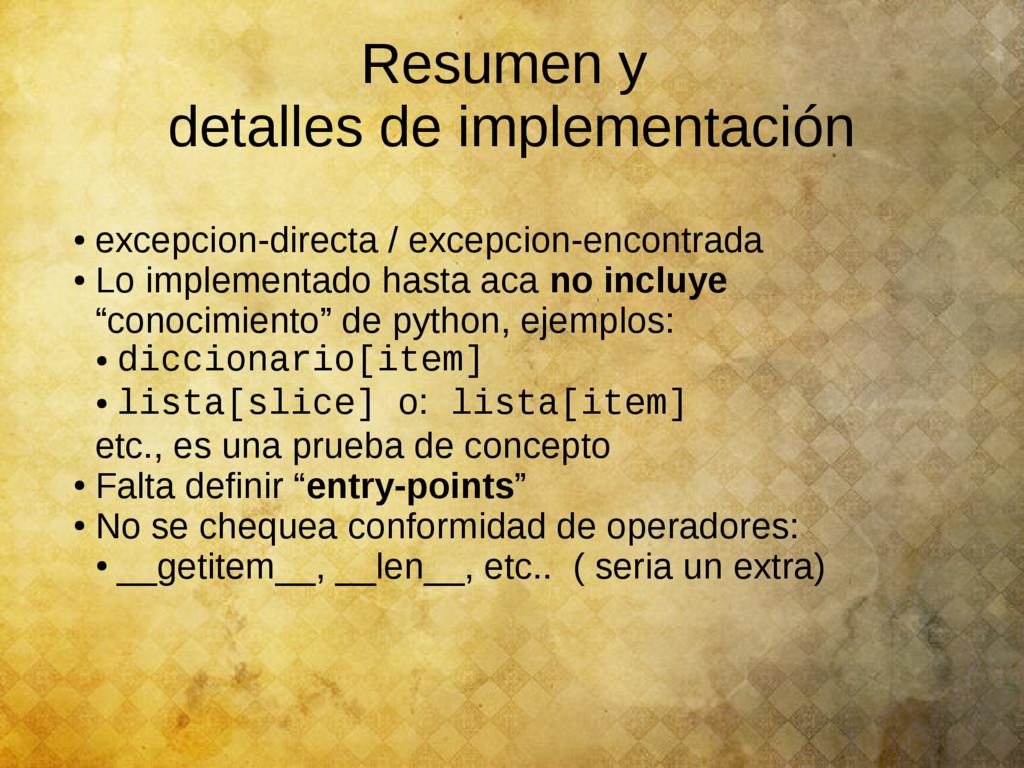 Resumen y detalles de implementación ● excepcio...