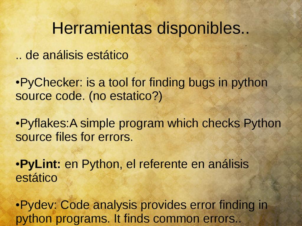 Herramientas disponibles.. .. de análisis estát...