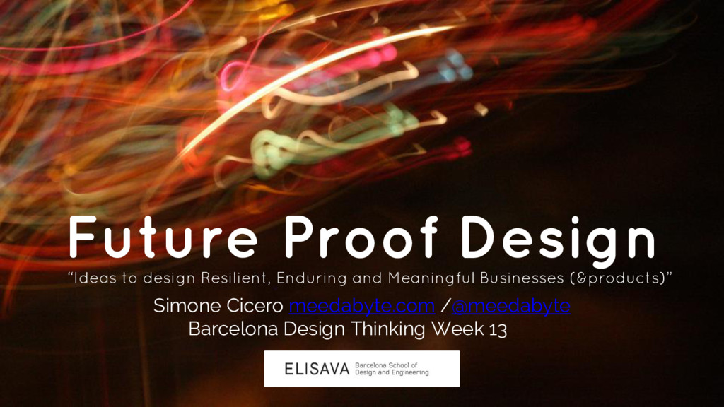 "Future Proof Design ""Ideas to design Resilient,..."