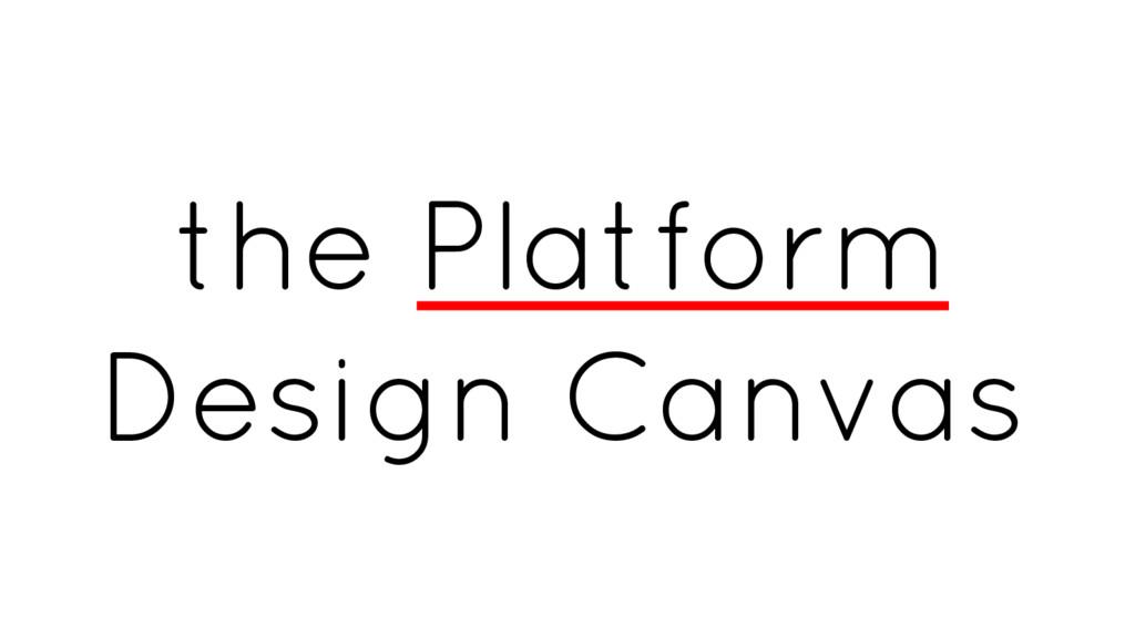 the Platform Design Canvas