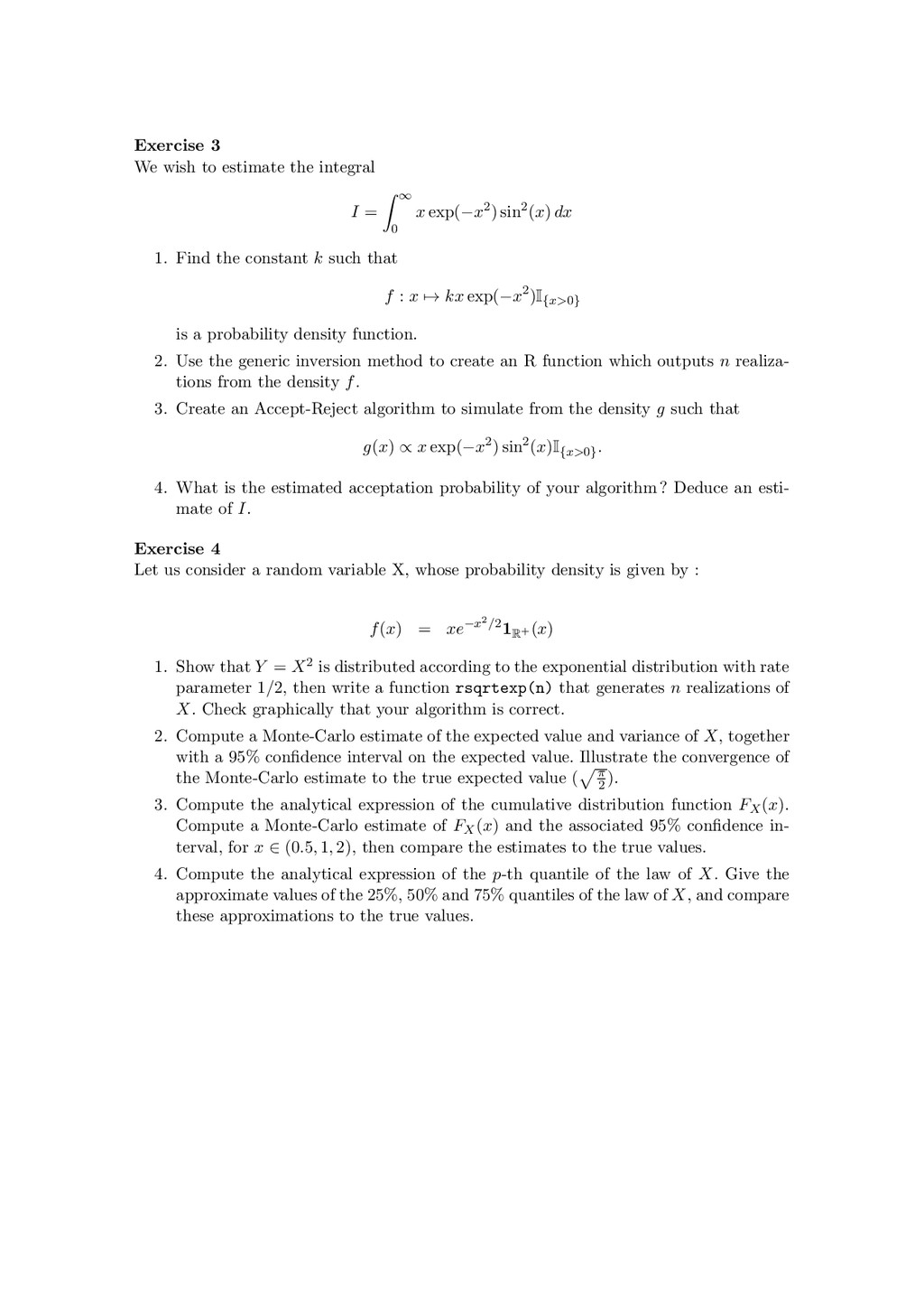 Exercise 3 We wish to estimate the integral I =...