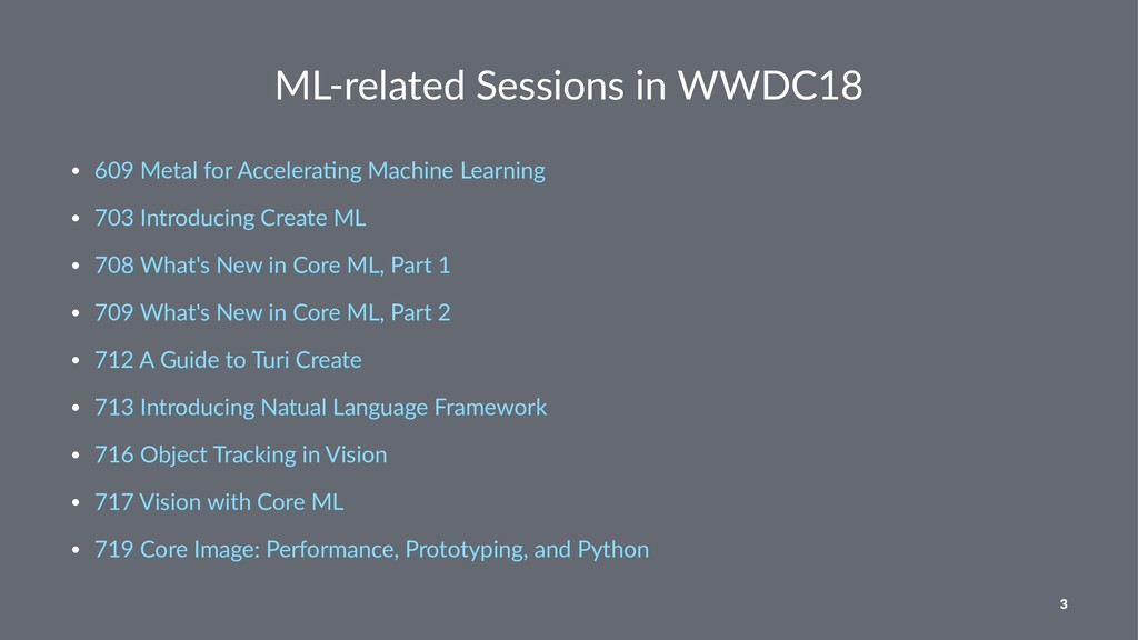 ML-related Sessions in WWDC18 • 609 Metal for A...