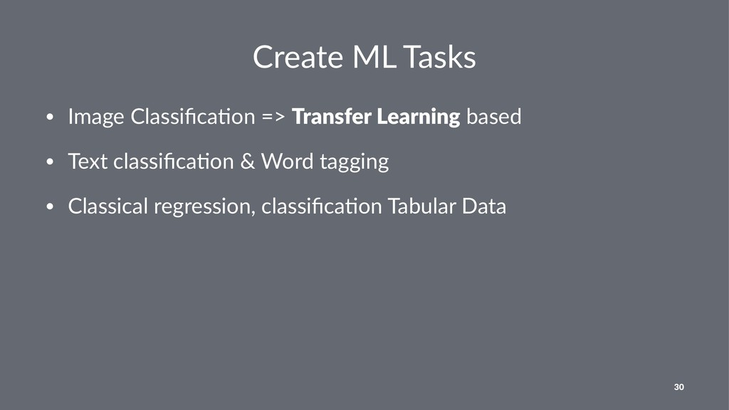Create ML Tasks • Image Classifica.on => Transfe...