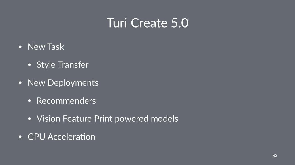 Turi Create 5.0 • New Task • Style Transfer • N...