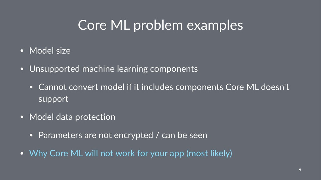 Core ML problem examples • Model size • Unsuppo...