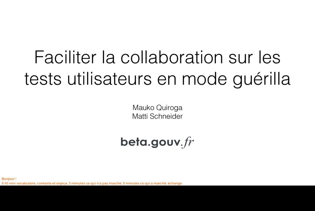 Faciliter la collaboration sur les tests utilis...