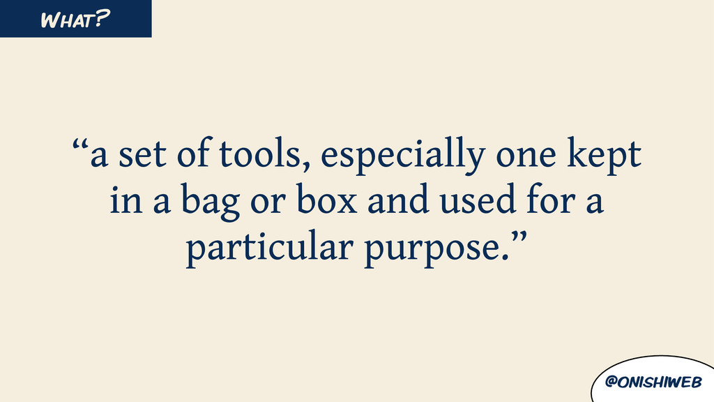 """a set of tools, especially one kept in a bag o..."