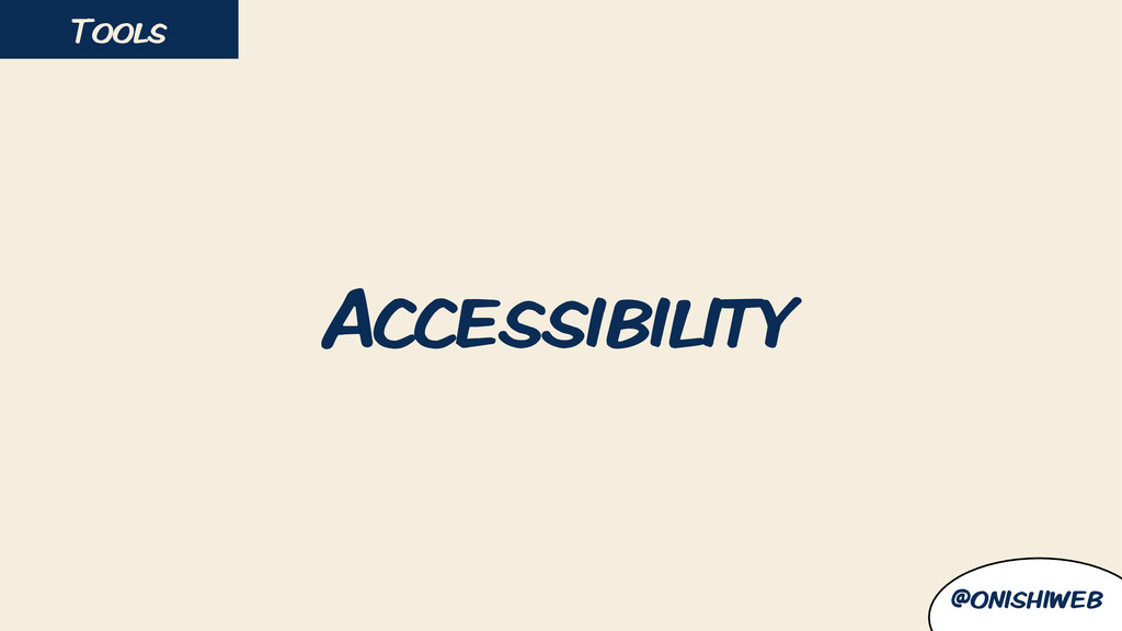 Accessibility Tools @onishiweb