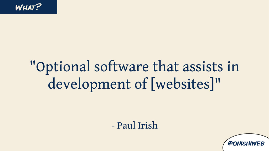 """Optional software that assists in development ..."