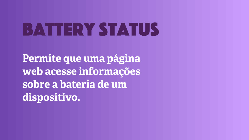 Permite que uma página web acesse informações s...