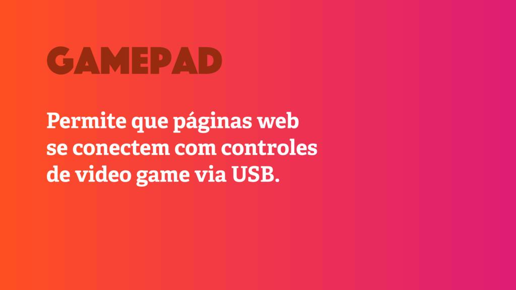 Permite que páginas web se conectem com control...