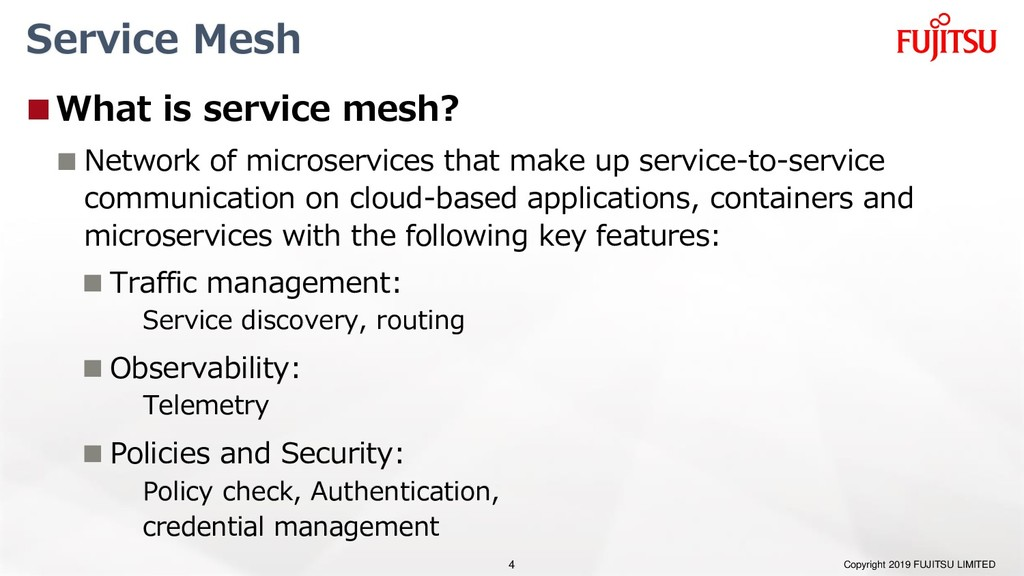 Service Mesh What is service mesh?  Network o...