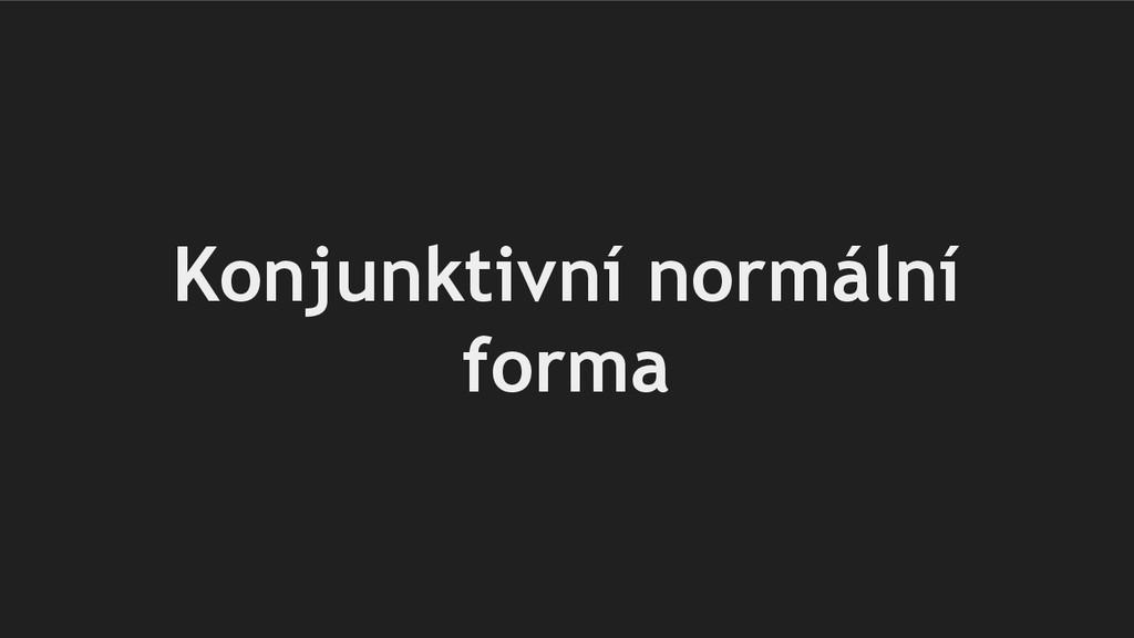 Konjunktivní normální forma