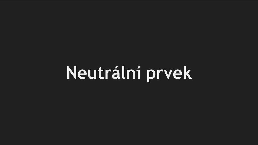 Neutrální prvek
