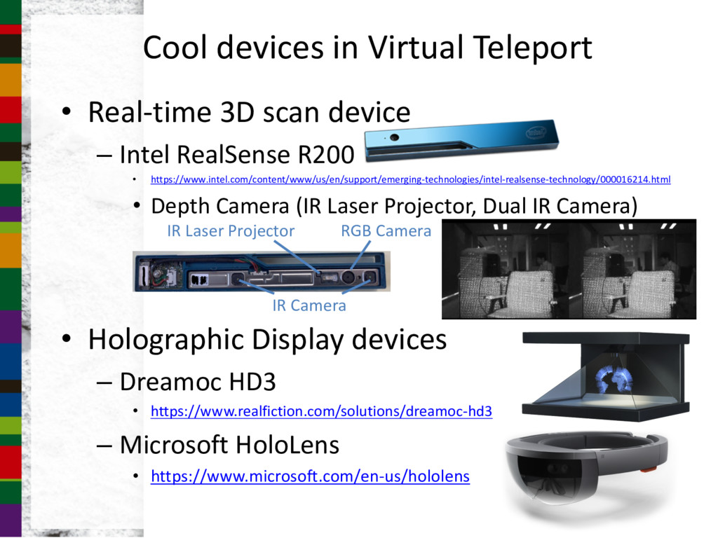 Cool devices in Virtual Teleport • Real-time 3D...