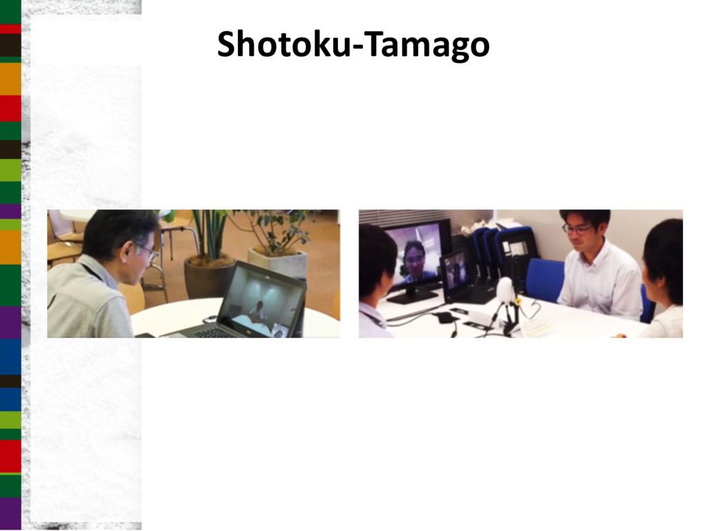 Shotoku-Tamago