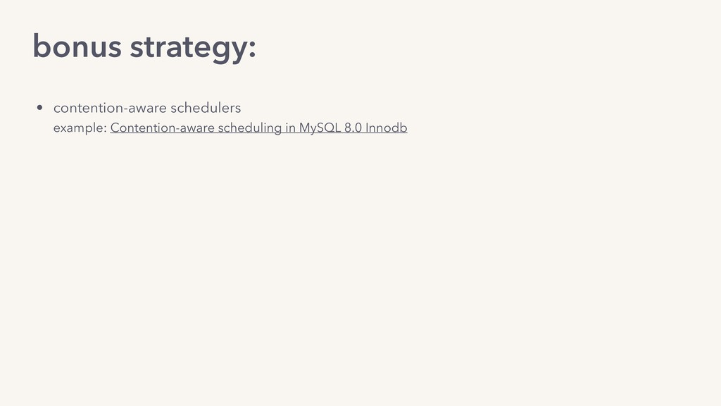 bonus strategy: • contention-aware schedulers e...