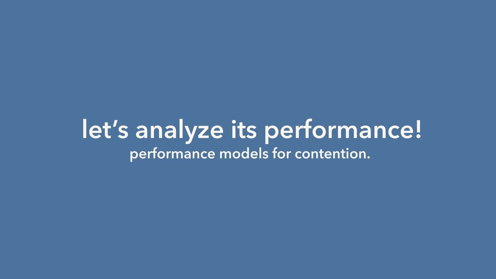 let's analyze its performance! performance mode...
