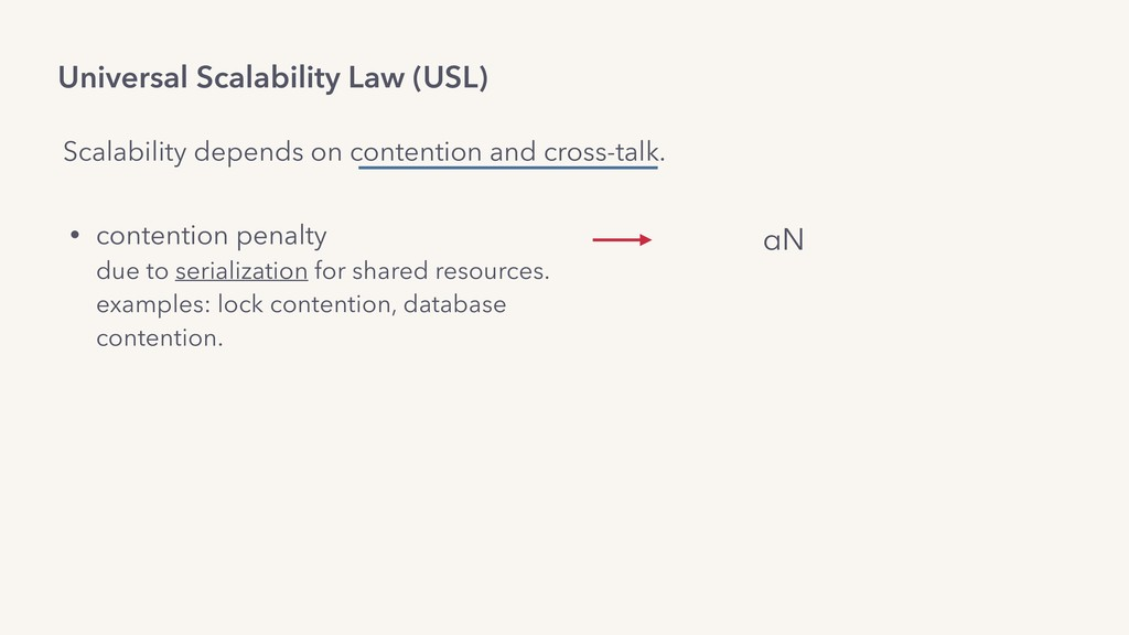 Universal Scalability Law (USL) • contention pe...