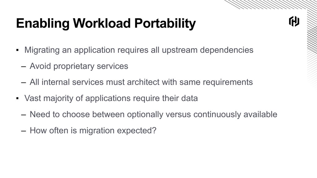 Enabling Workload Portability ▪ Migrating an ap...