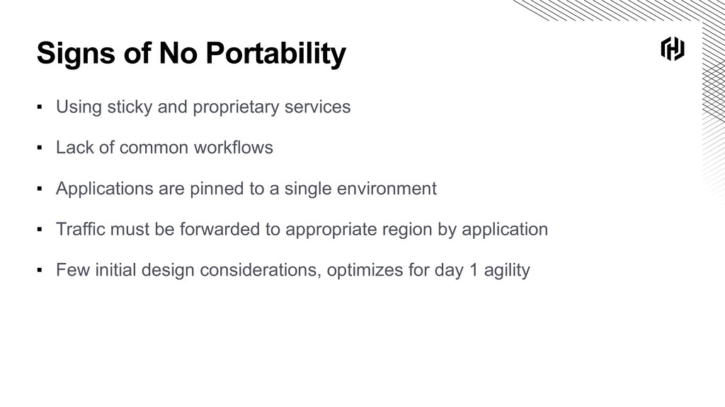 Signs of No Portability ▪ Using sticky and prop...