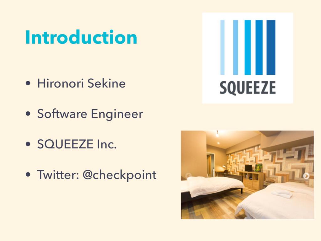 Introduction • Hironori Sekine • Software Engin...