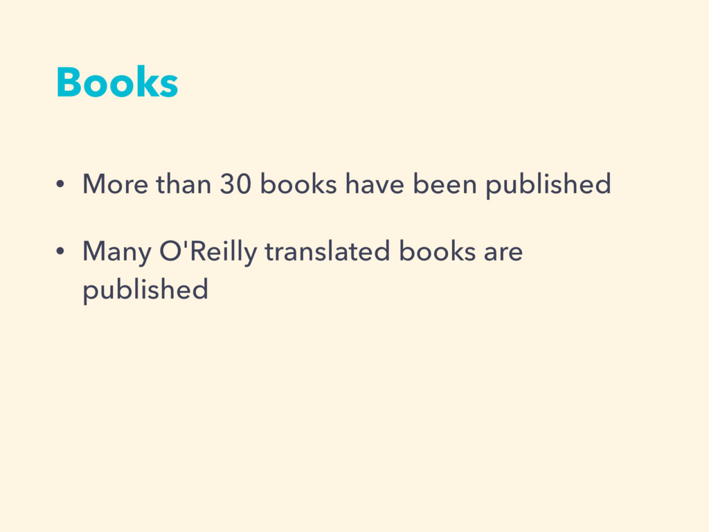 Books • More than 30 books have been published ...