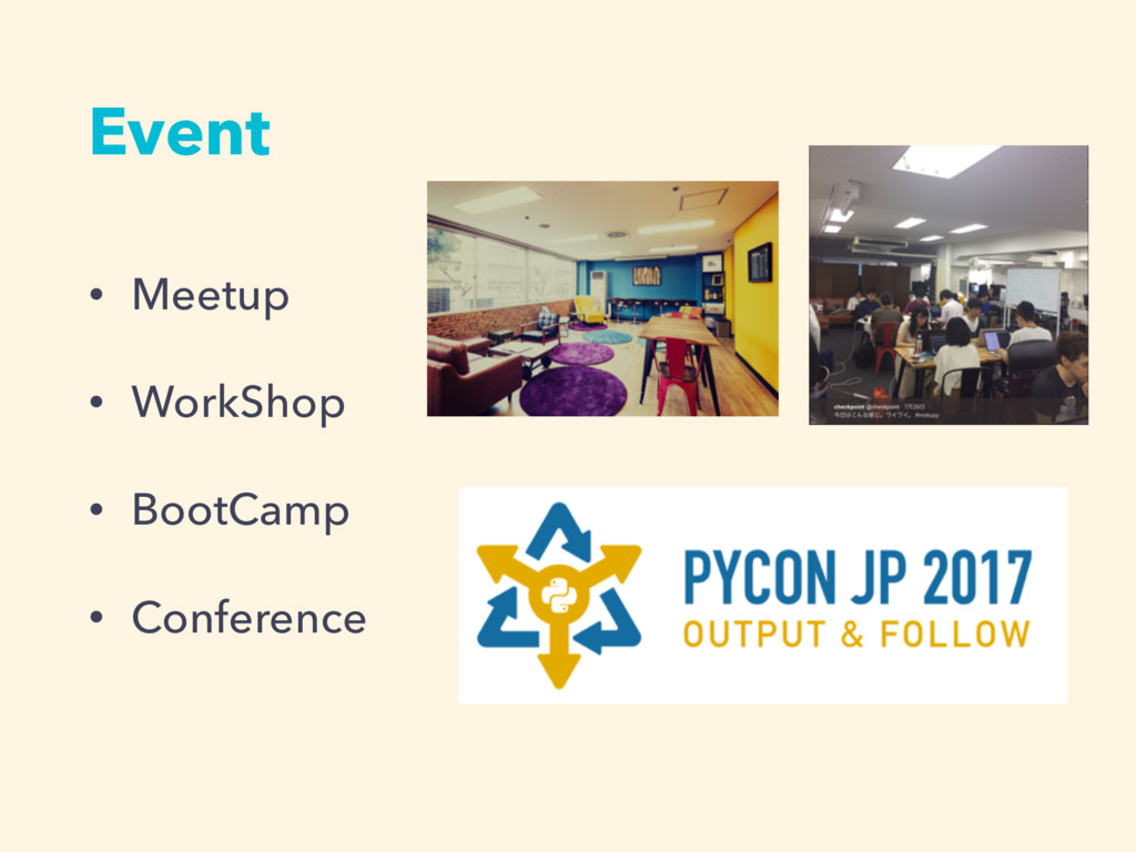 Event • Meetup • WorkShop • BootCamp • Conferen...