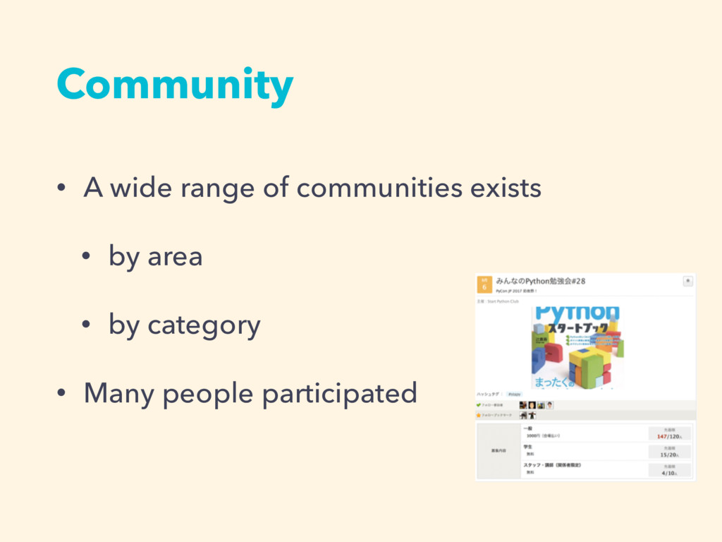 Community • A wide range of communities exists ...