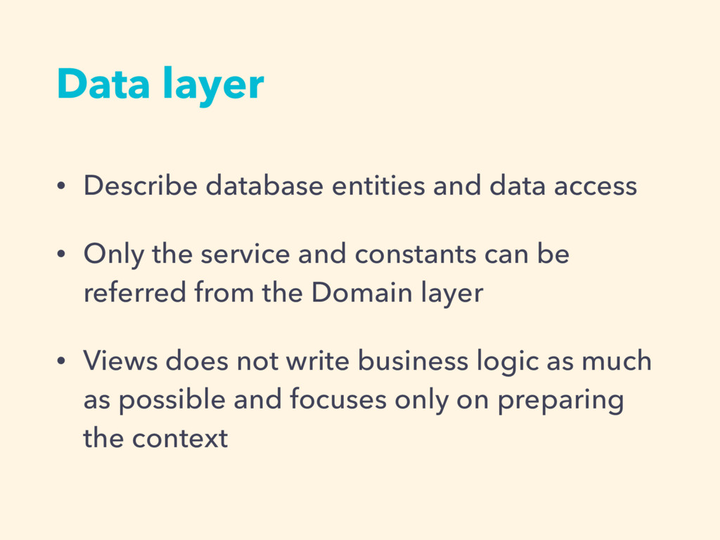 • Describe database entities and data access • ...