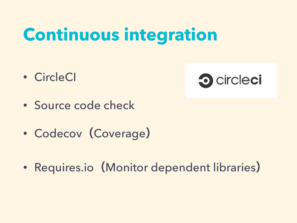 Continuous integration • CircleCI • Source code...