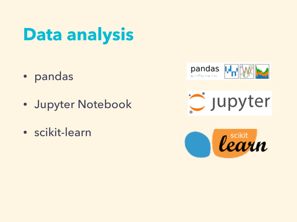 • pandas • Jupyter Notebook • scikit-learn Data...