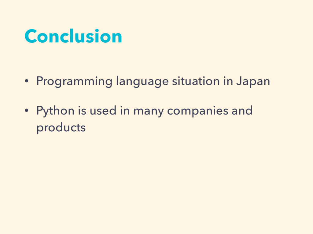 Conclusion • Programming language situation in ...