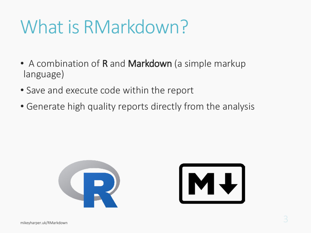What is RMarkdown? • A combination of R and Mar...