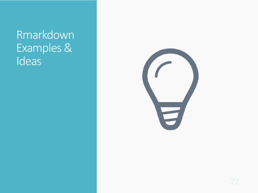 Rmarkdown Examples & Ideas