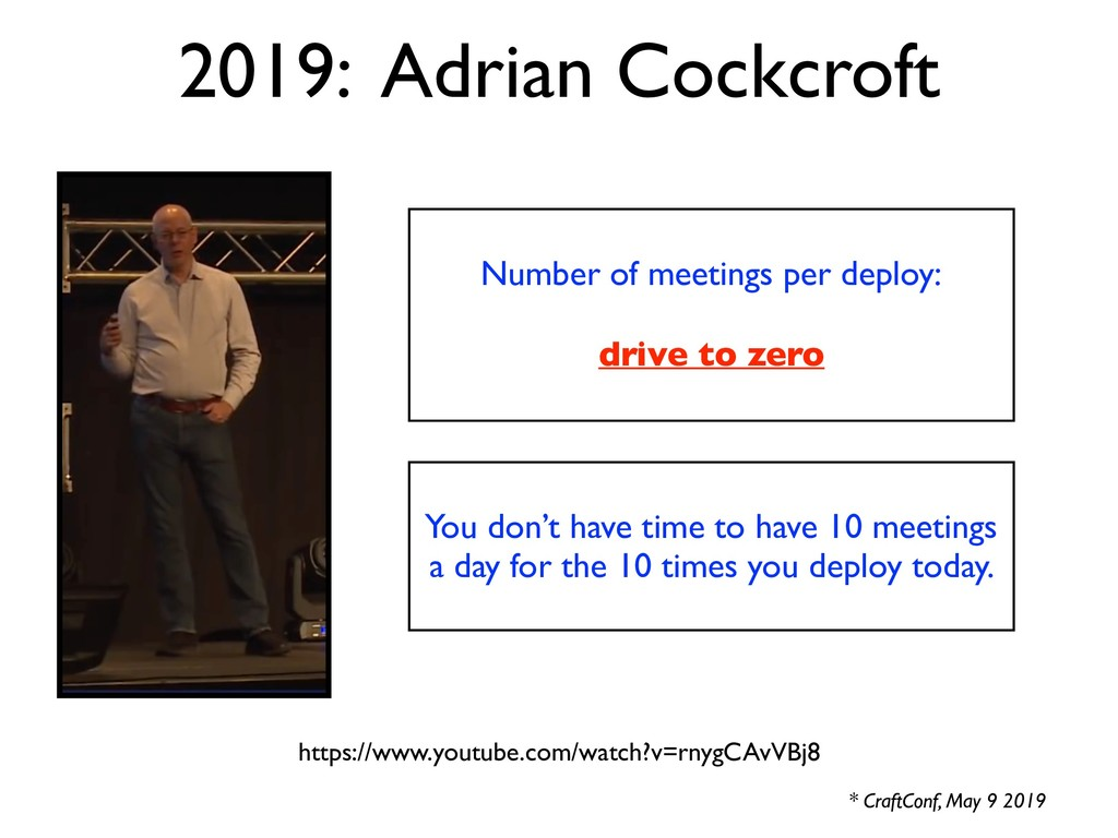 2019: Adrian Cockcroft * CraftConf, May 9 2019 ...