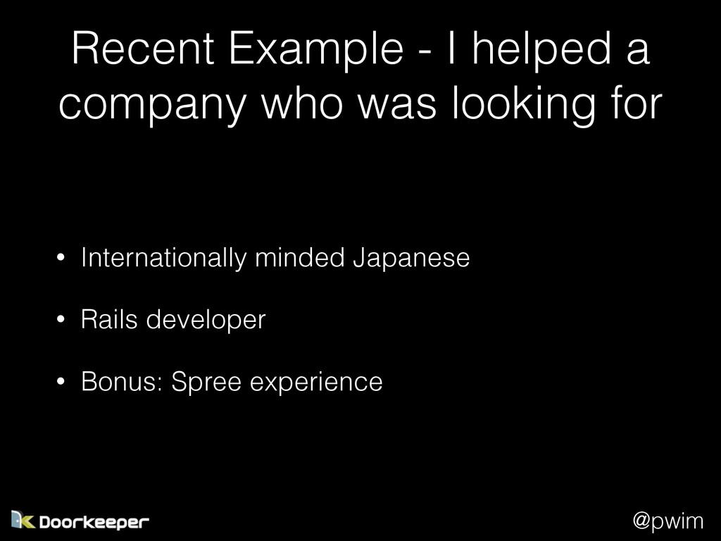 @pwim Recent Example - I helped a company who w...