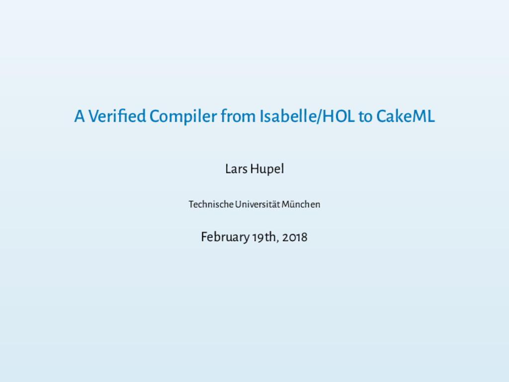 A Verified Compiler from Isabelle/HOL to CakeML ...