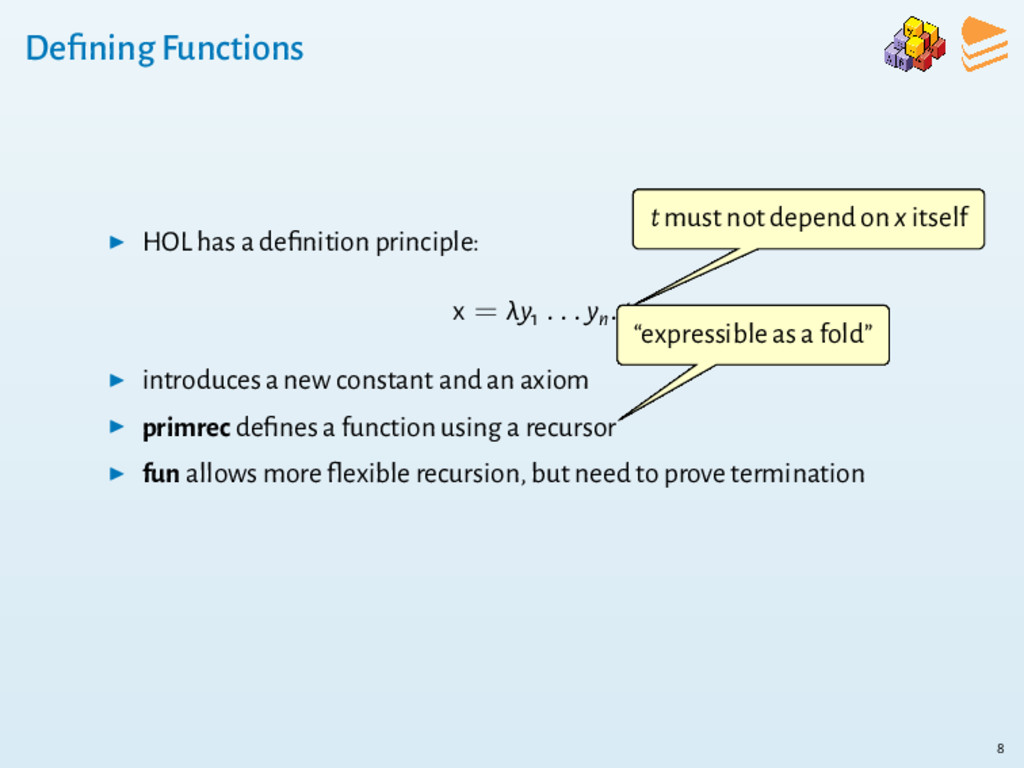 Defining Functions ▶ HOL has a definition princip...