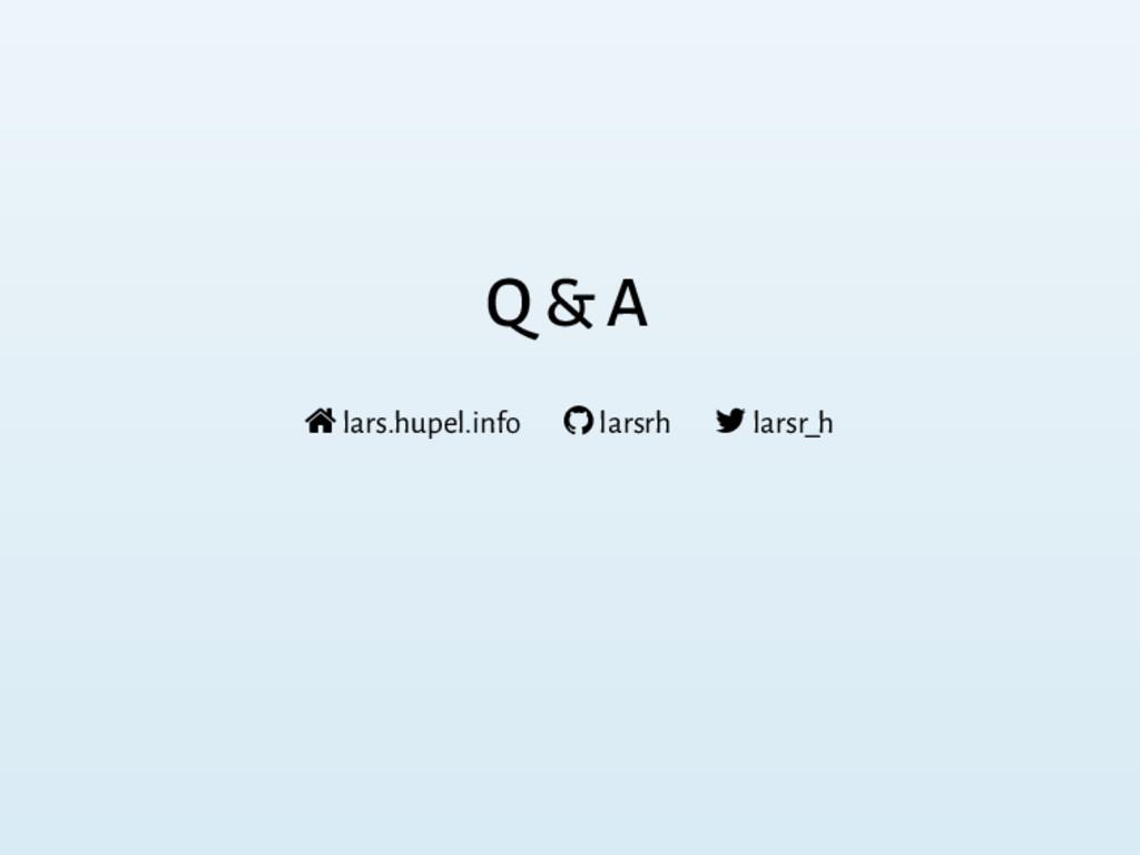 Q & A  lars.hupel.info  larsrh  larsr_h