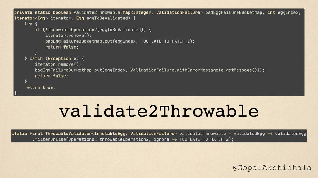 @GopalAkshintala private static boolean validat...