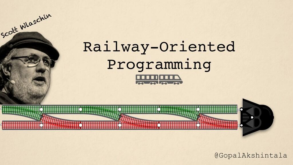 Railway-Oriented Programming Scott Wlaschin @Go...